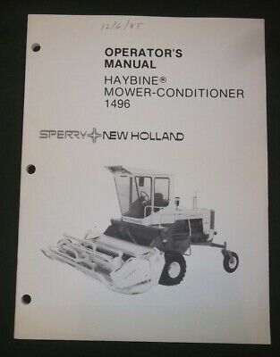 Sperry New Holland 1496 Mower Conditioner Operation Maintenance Manual Book