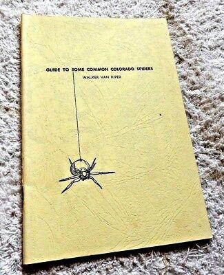 Vintage Booklet Common Colorado Spiders Tarantula Black Widow Wolf Spider 1969