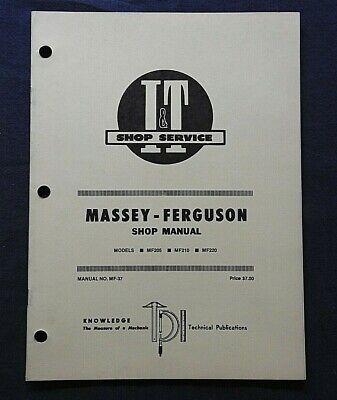 1981 Massey-ferguson Mf205 Mf210 Mf220 Tractor I T Service Shop Repair Manual
