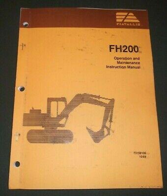 Fiat Allis Fh200 Excavator Operator Operation Maintenance Manual Book