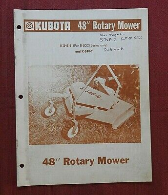 1978 Kubota 6000 Tractor K-248-6 K-348-7 Rotary Mower Operators Parts Manual