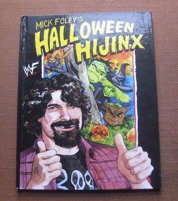 SIGNED - HALLOWEEN HIJINX by Mick Foley - 1st/1st HCDJ 2001 - WWF wrestling  (Halloween Hijinx)