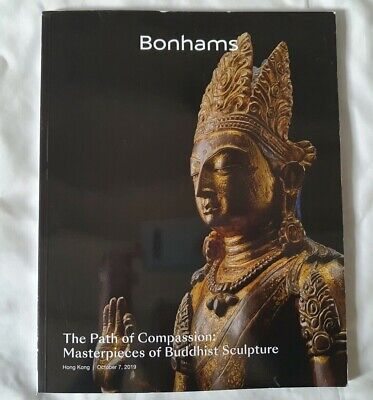 BONHAMS CATALOGUE MASTERPIECES OF BUDDHIST SCULPTURES OCT 19