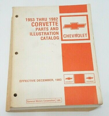 1953 Thru 1982 Corvette Parts And Illustration Catalog - Vintage Corvette Manual