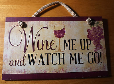 WINE ME UP & WATCH ME GO Wine Bar Pub Tavern Winery Home Decor Wood Sign NEW