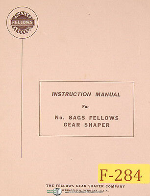 Fellows No. 8ags Gear Shaper Instructions Manual Year 1964