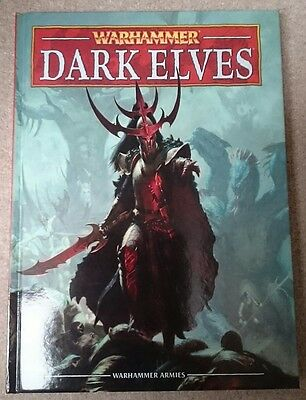 Warhammer Fantasy Dark Elves 8th Edition Army book hardback