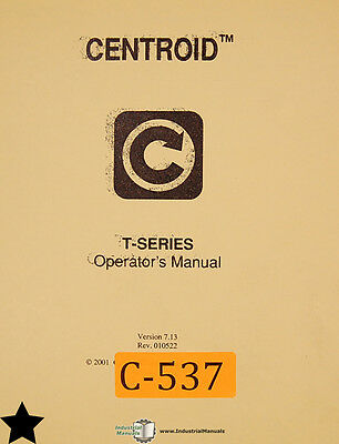 Centroid T Series Control System Mastercam 386 Lathe Operations Program Manual