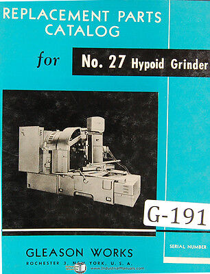 Gleason 27 Hypoid Grinder Tache Parts Assembly Manual