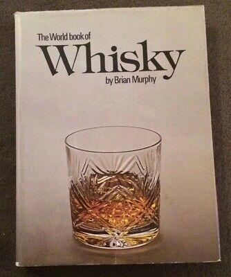 The World Book Of Whisky, Brian Murphy, anglais, alcool, boisson, cuisine, TBE for sale  Shipping to Nigeria