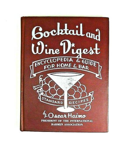 Vintage Cocktail and Wine Digest, Cocktail Bartending Book, 1945, Oscar Haimo HC