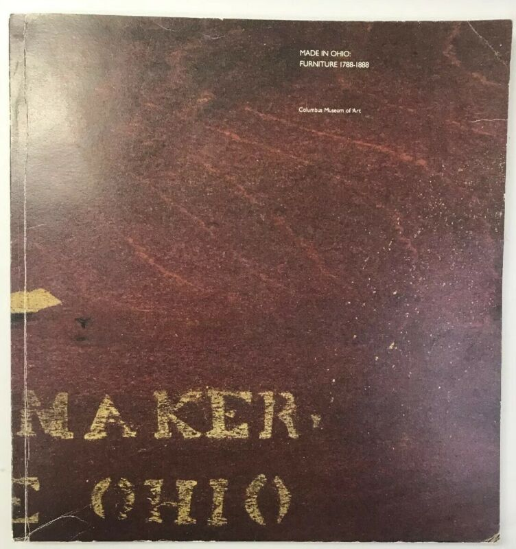 Made In Ohio Furniture 1788 - 1888 plus Bonus