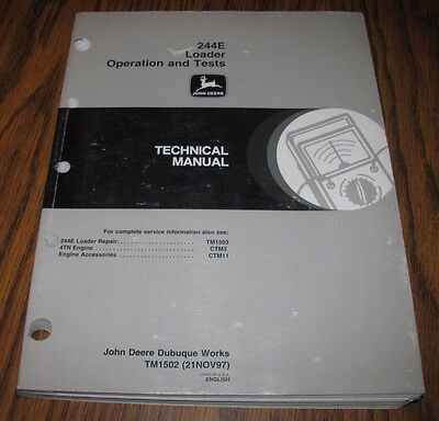 John Deere 244e Wheel Loader Operation Test Technical Manual Tm1502 Jd 1997