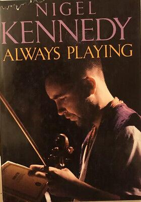 Always Playing by Nigel Kennedy Hardback Book