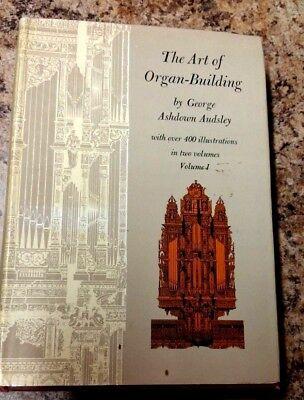 The Art of Organ-Building Volume 1 By George Ashdown Audsley 1965 Hardcover
