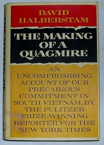 """""""The Making of a Quagmire"""" by David Halberstam, 1965, First Edition, First Print"""