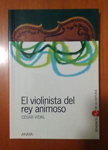 El-violinista-del-rey-animoso-Cesar-Vidal-Editorial-Anaya