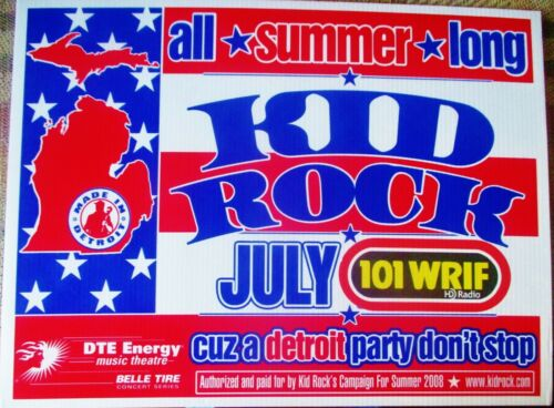 """KID ROCK"" JULY - 2008 - ""ALL SUMMER LONG"" CONCERT POSTER-DTE ENERGY - WRIF"
