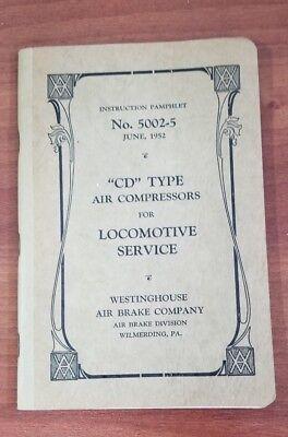 Westinghouse Air Brake Company No  5002 5 Cd Type Air Compressor Locomotive Serv