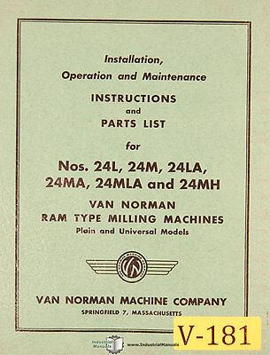 Van Norman 24l 24m 24la 24ma 24mla 24mh Milling Operations And Parts Manual