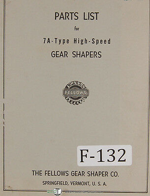 Fellows 7a-type Gear Shapers Machine Parts Lists Manual Year 1957
