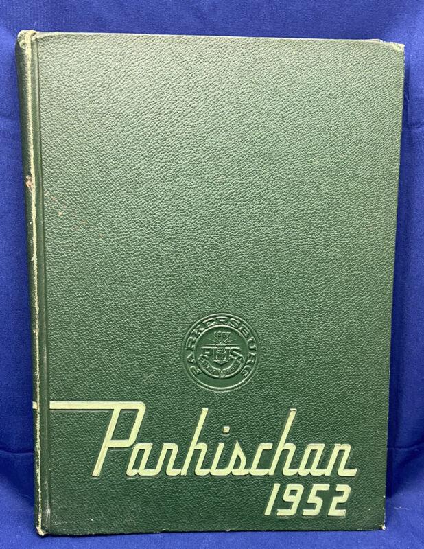 "1952 ""Parhischan"" Parkersburg High School West Virginia WV Yearbook Annual 7-12"