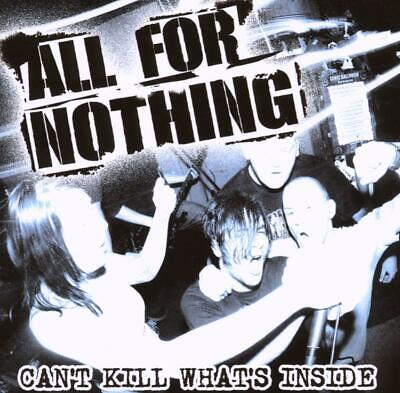 All for Nothing - Can't Kill What's Inside