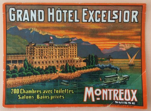 Rare Luggage Label Grand Hotel Excelsior, Montreux - Switzerland ( Large Format)