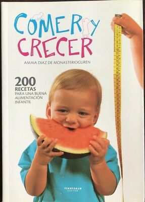 COMER Y CRECER - 200 RECETAS ALIMENTACION INFANTIL Libro Nuevo