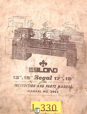 Leblond 13 15 Regal 17 19 Manual 3903 Lathe Instruction Parts Manual 1964