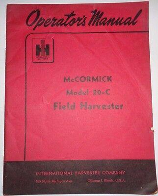 Ih International 20 C Field Harvester Operators Manual Original  Mccormick Ihc