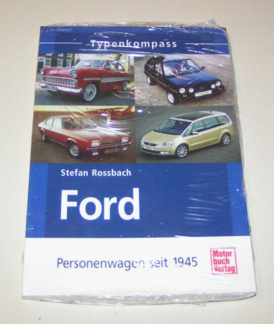 Ford - Personenwagen seit 1945 - Typenkompass !