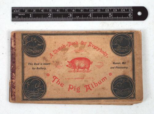 1888 A.C. Yates Co. Philadelphia Advertising Booklet The Pig Album Sketch Book