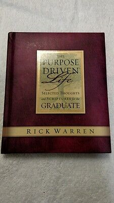 The Purpose Driven Life : Selected Thoughts and Scriptures for the - Graduation Scriptures
