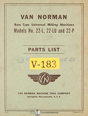 Van Norman 22-l 22lu 22p Milling Machine Parts Manual