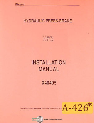 Amada Hfb Press Brake Installation And Electrical Manual Year 1994