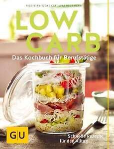 Low Carb  Kochbuch für Berufstätige Diät Buch GU VERLAG 2016