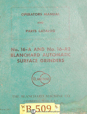 Blanchard 16-a And 16-a2 Surface Grinder Operator Manual 1959