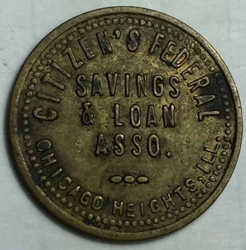 CHICAGO HEIGHTS. ILLINOIS  Citizen's Federal Savings & Loan Parking Check Token