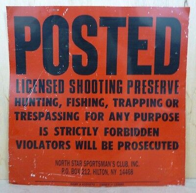 Vtg POSTED LICENSED SHOOTING PRESERVE NY Sign No Hunting Trespassing Trapping