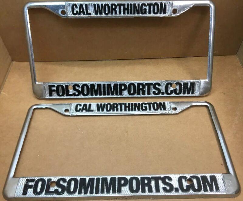 2-RARE CAL WORTHINGTON FOLSOMIMPORTS.COM CAR🚗DEALER-LICENSE PLATE FRAME-VINTAGE