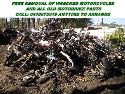 FREE REMOVAL OF WRECKED MOTORCYCLES AND ALL OLD SPARE PARTS Boronia Heights Logan Area Preview
