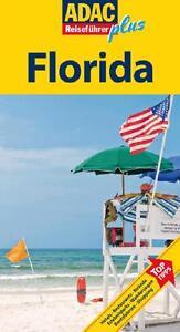 ADAC Reiseführer plus Florida: Mit extra Karte zum Herausnehmen - Wagner ... /3