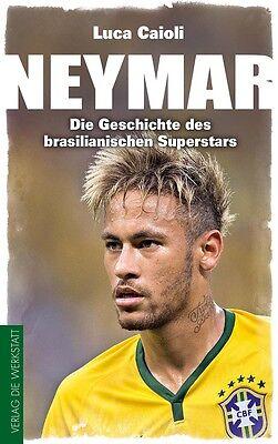 Neymar von Luca Caioli (2016, Taschenbuch) * NEU * Neuauflage 2016