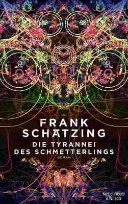 Die Tyrannei des Schmetterlings Frank Schätzing Thriller Krimi Buch