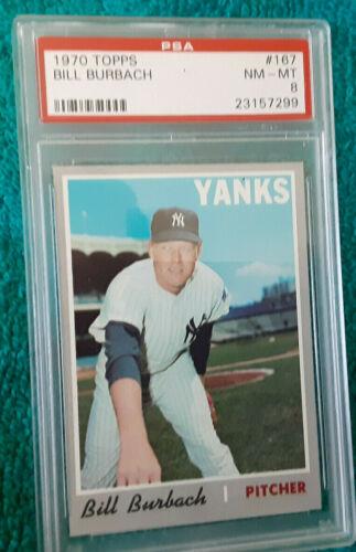 1970 Topps #167 Yankee Bill Burbach  encapsulated PSA Certified NM 8