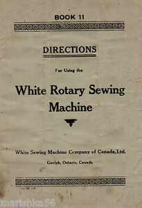 WHITE ROTARY Sewing Machine INSTRUCTION Book /OPERATING MANUAL, CD /PDF