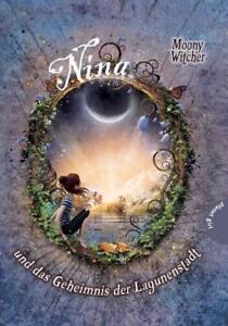 Moony-Witcher-Nina-Band-1-und-das-Geheimnis-der-Lagunenstadt