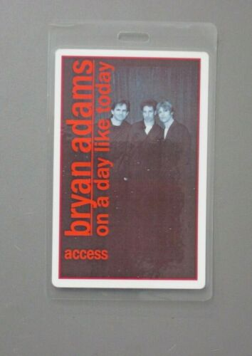 Bryan Adams backstage pass laminated On A Day Like Today ACCESS AUTHENTIC!