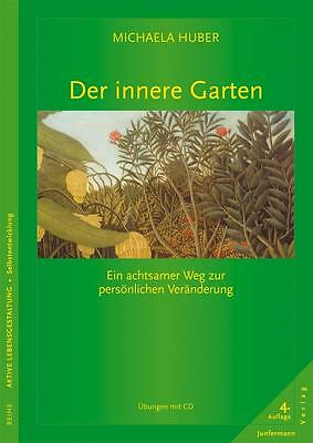 Der innere Garten, mit Audio-CD Huber, Michaela
